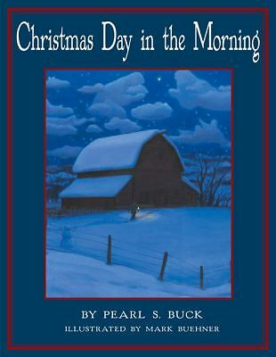 Christmas Day in the Morning, Buck, Pearl S., Good Book