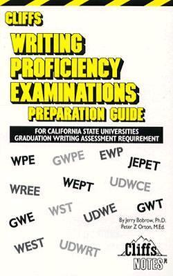 Writing Proficiency Examinations Preparation Guide : For California State...
