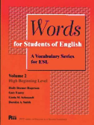 Words for Students of English : A Vocabulary Series for ESL, Vol 2 (Pitt Series
