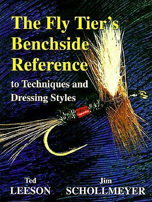 The Fly Tier's Benchside Reference, Jim Schollmeyer, Ted Leeson, Good Book
