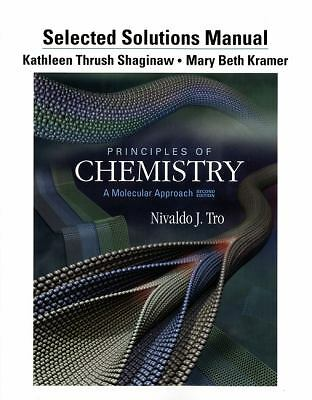 Selected Solution Manual for Principles of Chemistry: A Molecular Approach, Kram
