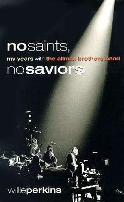 No Saints, No Saviors: My Years with the Allman Brothers Band, Good Books
