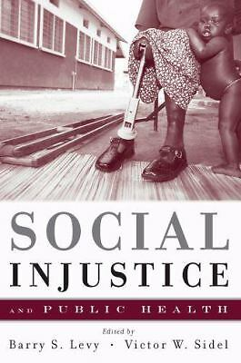 Social Injustice and Public Health, Good Books
