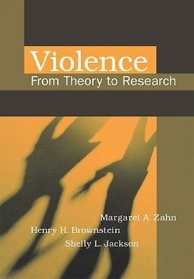 Violence: From Theory to Research, Good Books