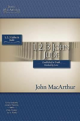 1, 2, 3 John & Jude (MacArthur Bible Studies), MacArthur, John, Good Book