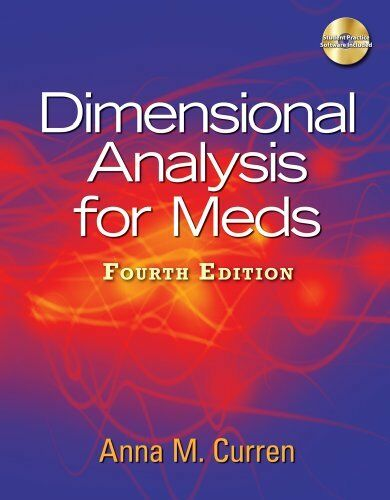 Dimensional Analysis for Meds (Available Titles 321 Calc!Dosage Calculations Onl
