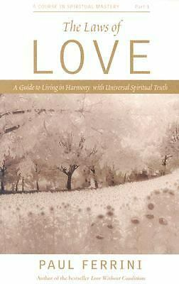 The Laws of Love: 10 Spiritual Principles That Can Transform Your Life (Pt.1), G