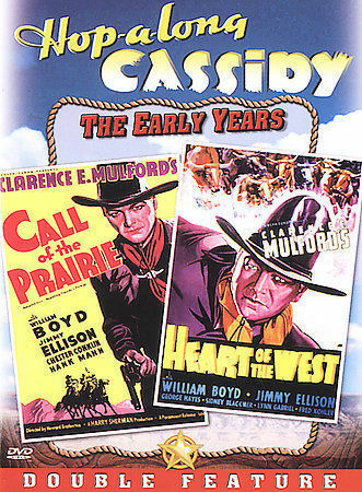 Hopalong Cassidy - Call of the Prairie / Heart of the West by William Boyd, Jam