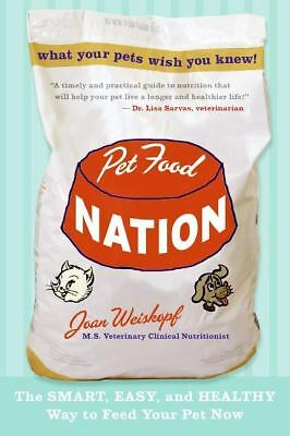 PET FOOD NATION The Smart,Easy&Healthy Way to Feed Your Pet Now BRAND NEW PB
