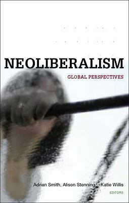 Social Justice and Neoliberalism: Global Perspectives, Good Books
