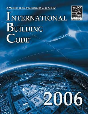 2006 International Building Code - Softcover Version: Softcover Version (Interna