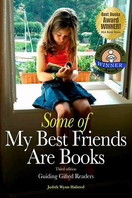 Some of My Best Friends Are Books: Guiding Gifted Readers (3rd Edition), Good Bo