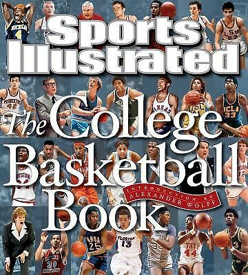 Sports Illustrated The College Basketball Book by Editors of Sports Illustrated
