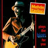 Plays the Blues for You by Taylor, Melvin