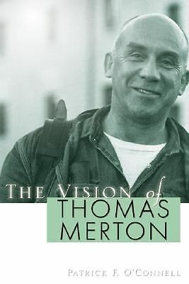 Vision of Thomas Merton, Good Books