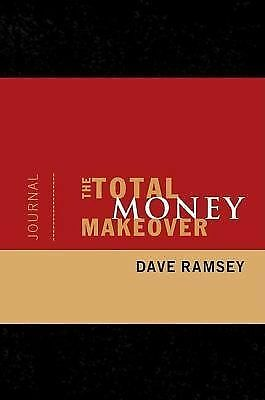 The Total Money Makeover Journal, Dave Ramsey, Good Book