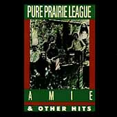 Amie and Other Hits, Pure Prairie League, Good