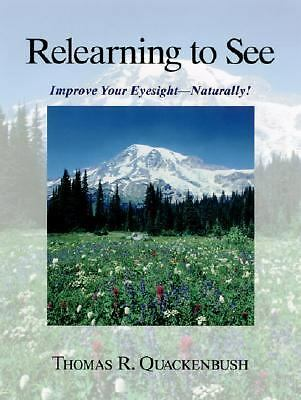 Relearning to See: Improve Your Eyesight Naturally!, Good Books