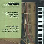 Great Pianists of the 20th Century - Selections from the definitive collection [