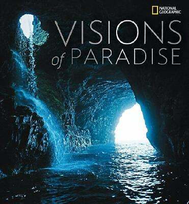 Visions of Paradise (National Geographic) by National Geographic