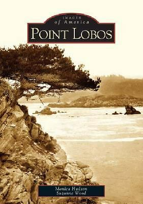 Point Lobos  (CA)   (Images of America), Good Books