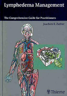 Lymphedema Management: The Comprehensive Guide for Practitioners, Good Books