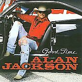 Good Time, Alan Jackson, Good
