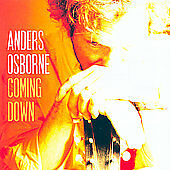 Coming Down, Anders Osborne, Good
