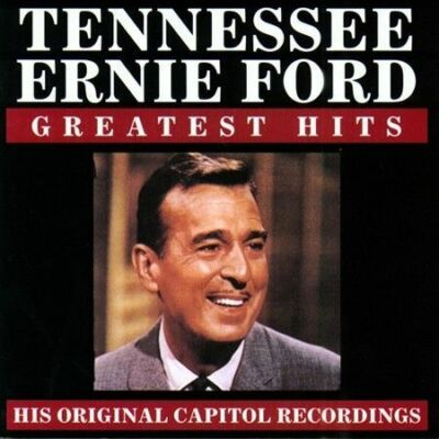 Tennessee Ernie Ford - Greatest Hits by Tennessee Ernie Ford