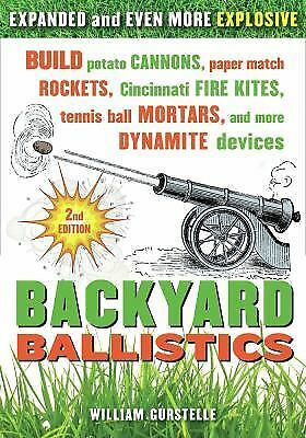 Backyard Ballistics: Build Potato Cannons, Paper Match Rockets, Cincinnati Fire