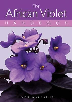 The African Violet Handbook, Good Books