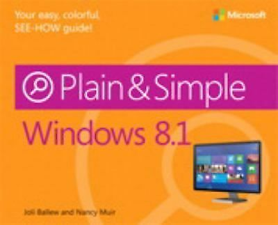 Windows 8.1 Plain & Simple by Ballew, Joli, Muir, Nancy