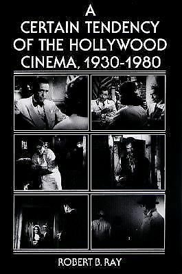 A Certain Tendency of the Hollywood Cinema, 1930-1980, Good Books