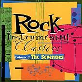 Rock Instrumental Classics, Vol. 3: The Seventies, Good Music