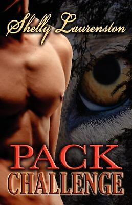 Pack Challenge by Shelly Laurenston