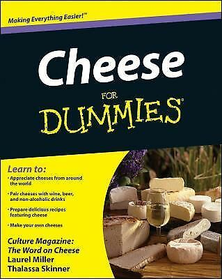 Cheese For Dummies, Good Books