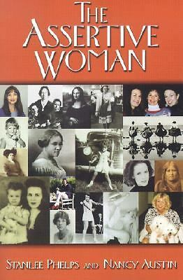 The Assertive Woman (Personal Growth) by Stanlee Phelps, Nancy Austin