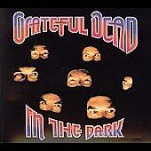In the Dark, GRATEFUL DEAD, New