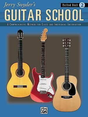 Jerry Snyder's Guitar School, Method Book 2 by Jerry Snyder