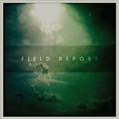 Field Report [Digipak] by Field Report (CD, Jan-2012, Partisan (Label))