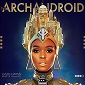 The ArchAndroid by Janelle Mon e (CD, May-2010, Bad Boy/Wondaland)