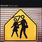Street Signs by Ozomatli (CD, Jul-2004, Concord Picante)