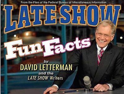 Late Show Fun Facts by David Letterman and The Late Show Writers (2008,...