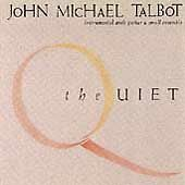 The Quiet, Talbot, John Michael, Good