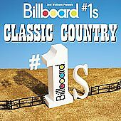 Billboard #1's: Classic Country, Various Artists, New