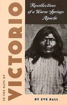 In the Days of Victorio; Recollections of a Warm Springs Apache, Good Books