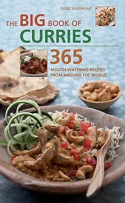 The Big Book of Curries: 365 Mouth-Watering Recipes from Around the World, Good