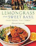 Lemongrass and Sweet Basil: Traditional Thai Cuisine, Good Books