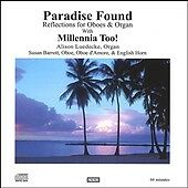 Paradise Found: Reflections for Oboes & Organ, Good Music