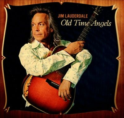 Old Time Angels, Jim Lauderdale, Good